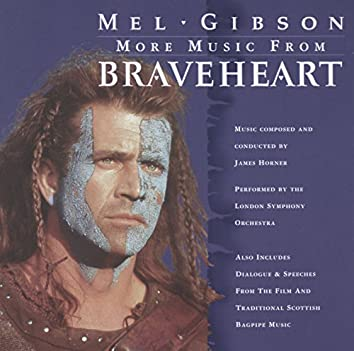More Music from Braveheart