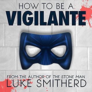 How to Be a Vigilante: A Diary cover art
