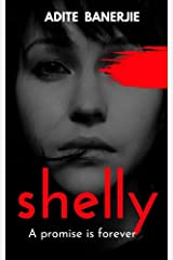Shelly: A promise is forever Kindle Edition