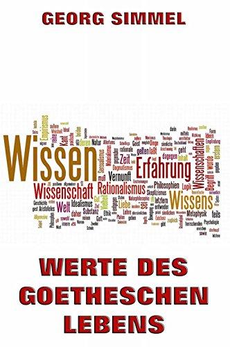 Werte des Goetheschen Lebens (German Edition)