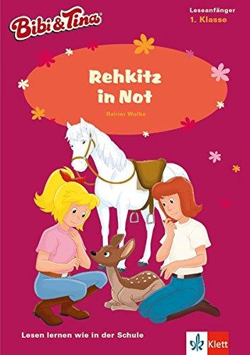 Bibi & Tina - Rehkitz in Not: Lesen lernen - 1. Klasse ab 6 Jahren (A5 Lese-Heft) (Lesen lernen mit Bibi und Tina)