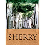Sherry (The Infinite Ideas Classic Wine Library) (English Edition)