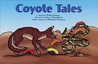 Coyote Tales by William Morgan (2000-01-01)