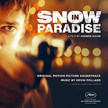Snow in Paradise (Original Motion Picture Soundtrack)