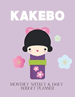 KAKEBO Monthly Weekly & Daily Budget Planner: Japanese Art of Saving. Get Organized and Take control of your money. Monthl...