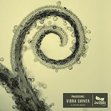 Vibra Shiver