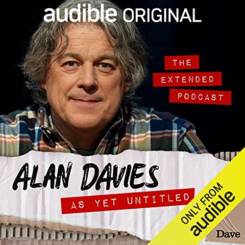 Alan Davies: As Yet Untitled - The Extended Podcast cover art