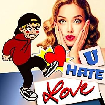 U Hate Love