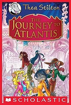 Thea Stilton Special Edition: The Journey to Atlantis by [Thea Stilton]