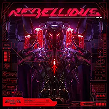 Rebellious Vol. 1