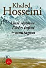 Ainsi résonne l'écho infini des montagnes : 2 volumes par Hosseini