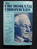 The Cruikshank Chronicles: Anecdotes, Stories, and Memoirs of a New Deal Liberal