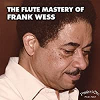Flute Mastery Of Frank Wess by FRANK WESS (2016-01-27)