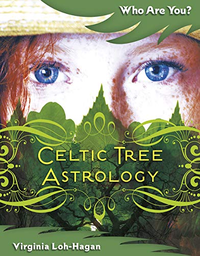 Celtic Tree Astrology (Who Are You?)