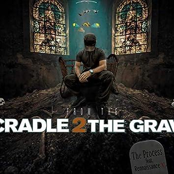 Cradle 2 the Grave (feat. Renaissance X)