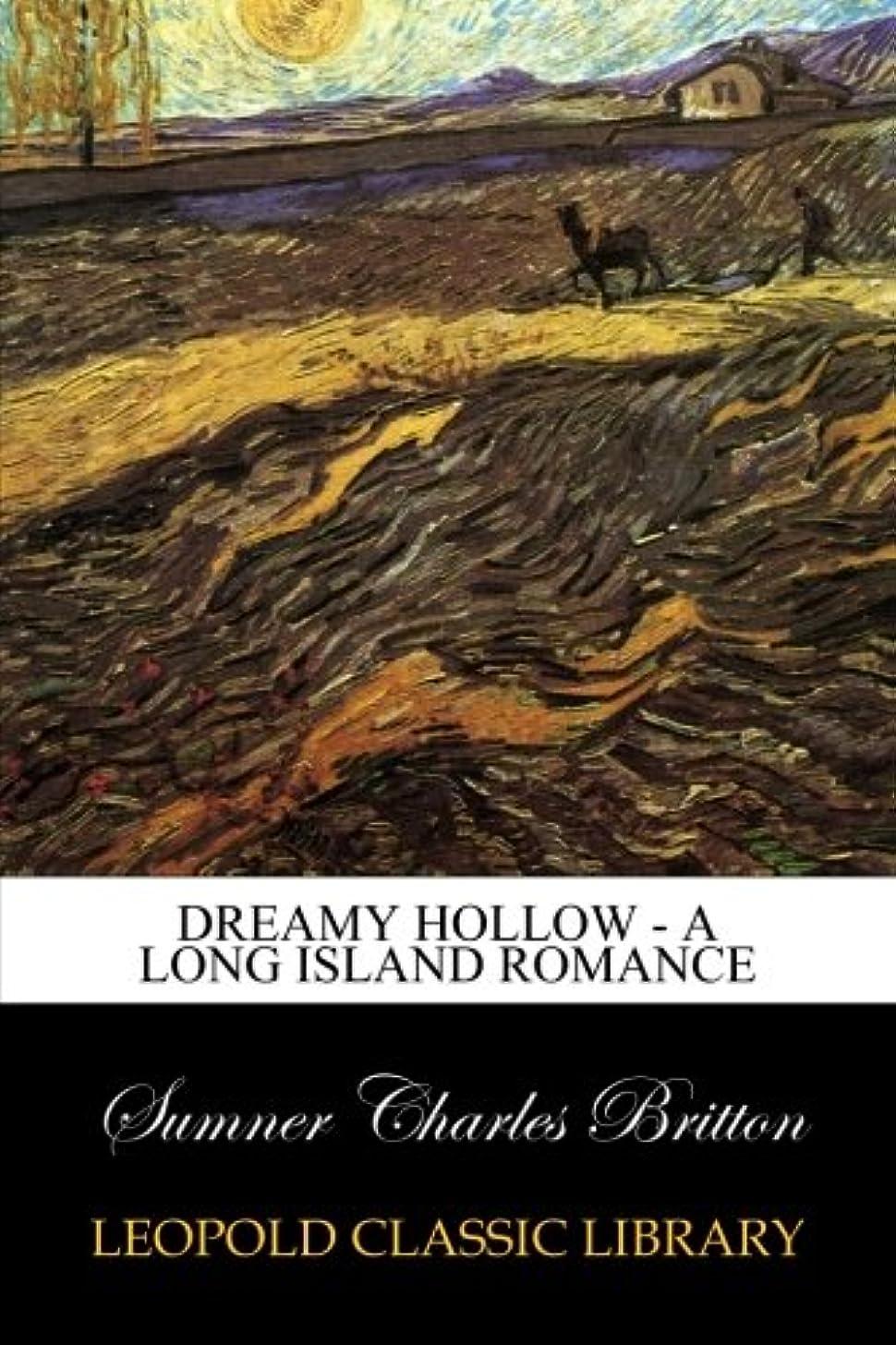 三角形死見る人Dreamy Hollow - A Long Island Romance