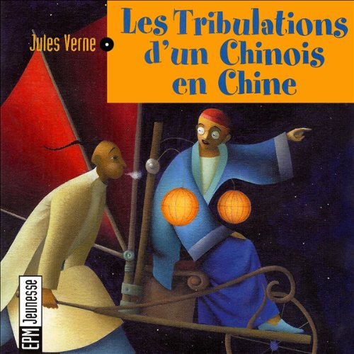 Les tribulations d'un chinois en Chine audiobook cover art