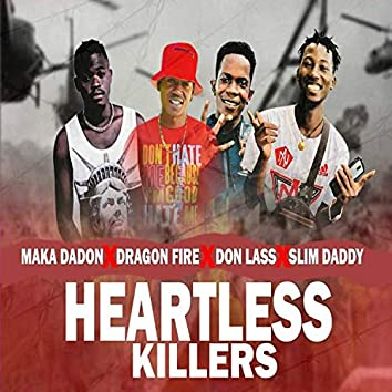 Heartless Killers