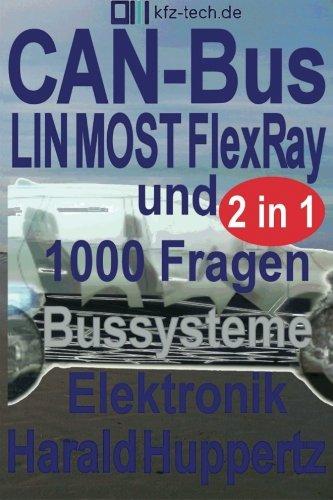 CAN-Bus und Bussysteme Elektronik 1000 Fragen (Kfz-Technik, Band 24)