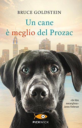 Un cane è meglio del Prozac (Pickwick)