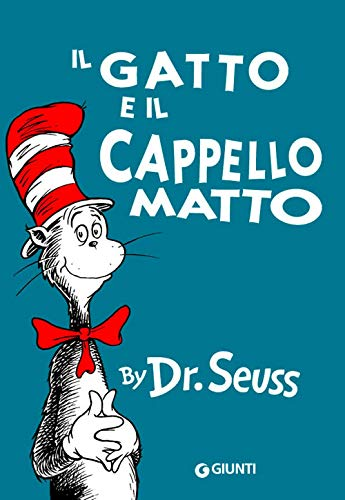 Il gatto e il cappello matto [ The Cat in the Hat Italian edition ]