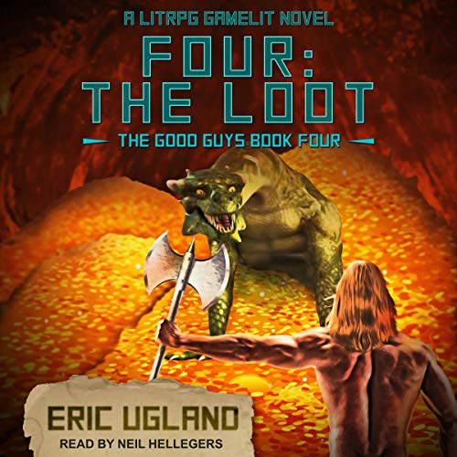Page de couverture de Four: The Loot: A LitRPG/GameLit Novel