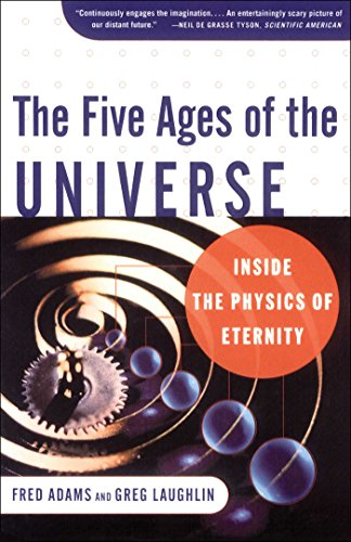 The Five Ages of the Universe: Inside the Physics of Eternity (English Edition)