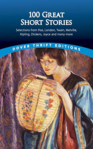 Compare Textbook Prices for 100 Great Short Stories Dover Thrift Editions  ISBN 9780486790213 by Daley, James