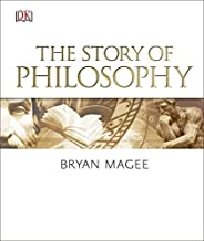 The Story of Philosophy by Bryan Magee (2016-05-02)