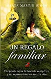 Un Regalo Familiar: Una fabula sobre la herencia genetica - Marta Martin Giron