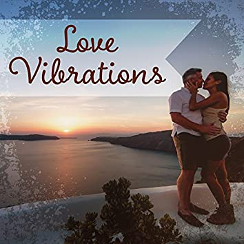Love Vibrations – Hotel Lounge, Ibiza Summertime, Relax, Deep Beats, Summer Love, Relax, Sexy Vibes
