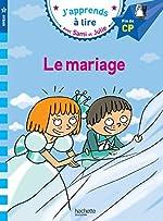 Sami et Julie CP Niveau 3 Le mariage - Le mariage d'Emmanuelle Massonaud