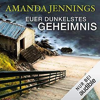 Euer dunkelstes Geheimnis                   Autor:                                                                                                                                 Amanda Jennings                               Sprecher:                                                                                                                                 Julia von Tettenborn,                                                                                        Volker Niederfahrenhorst                      Spieldauer: 13 Std. und 39 Min.     258 Bewertungen     Gesamt 4,1