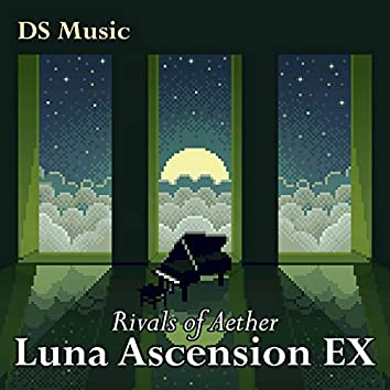 "Luna Ascension EX (From ""Rivals of Aether"")"