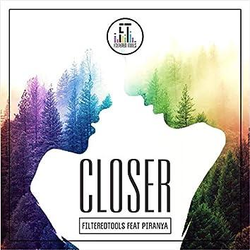 Closer (feat. Piranya)