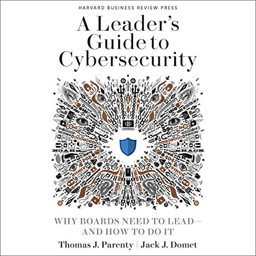 A Leader's Guide to Cybersecurity cover art