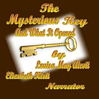 The Mysterious Key and What it Opened cover art