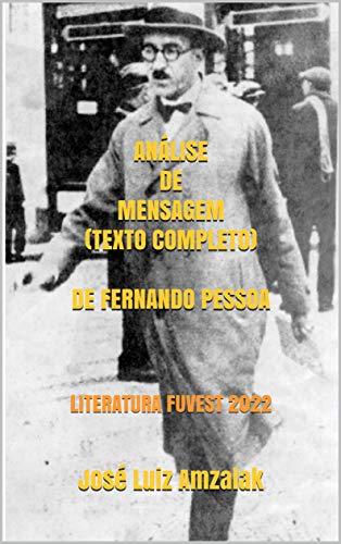 ANÁLISE DE MENSAGEM (TEXTO COMPLETO) DE FERNANDO PESSOA: LITERATURA FUVEST 2022