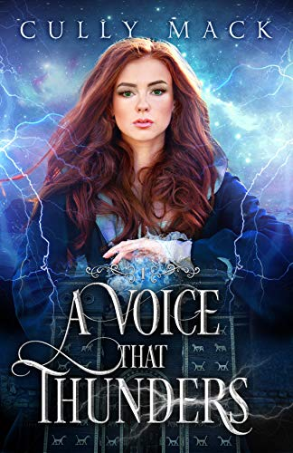 A Voice That Thunders (Voice that Thunders #1) by [Cully Mack]