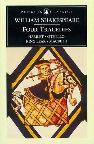 William Shakespeare: Four Tragedies: Hamlet, Ot... 0140434585 Book Cover