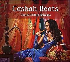 Casbah Beats: Club & Chillout Remixes