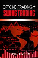 Options Trading + Swing Trading