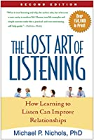 The Lost Art of Listening, Second Edition: How Learning to Listen Can Improve Relationships (Guilford Family Therapy)