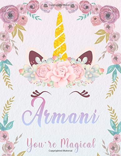 Armani: Personalized Unicorn Sketchbook For Girls With Pink Name. Unicorn Sketch Book for Princesses. Perfect Magical Unicorn Gifts for Her as Drawing ... to Draw. (Armani Unicorn Sketchbook, Band 1)