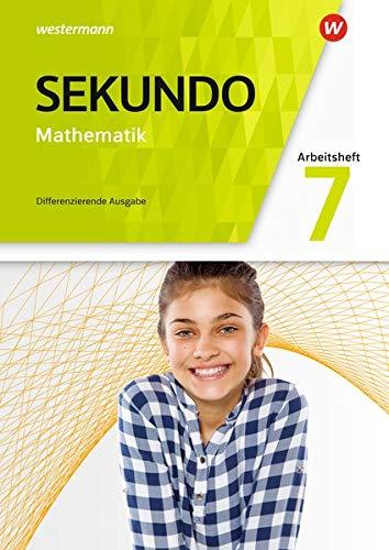 Sekundo - Mathematik für differenzierende Schulformen - Allgemeine Ausgabe 2018: Arbeitsheft mit Lösungen 7