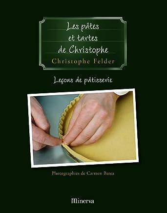 Pâtes et tartes de Christophe (Les) [ancienne édition]: Leçons de patisseries, no 03