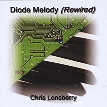 DIODE MELODY (REWIRED)