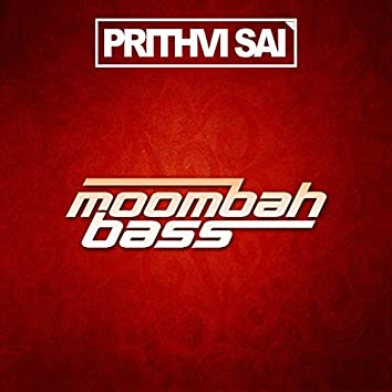 Moombah Bass