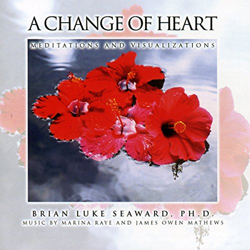 A Change of Heart: Meditations and Visualizations cover art