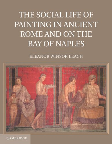 The Social Life of Painting in Ancient Rome and on the Bay of Naples